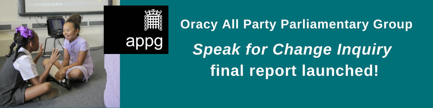 Oracy All-Party Parliamentary Group – Speak for Change Inquiry final report